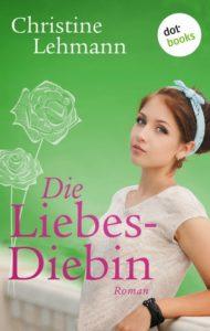 Lehmann, Christine_Die Liebesdiebin_Cover