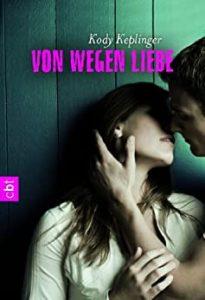 Keplinger, Kody_Von wegen Liebe_Cover