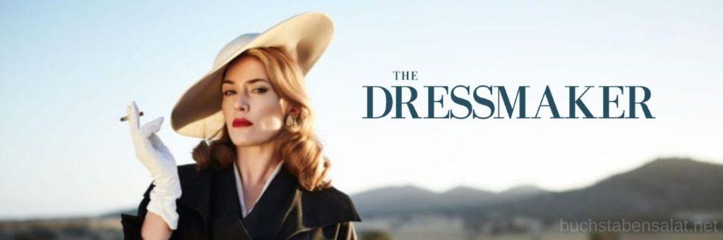 Serien und Filme. Filmbanner. The Dressmaker. Kate Winslet.