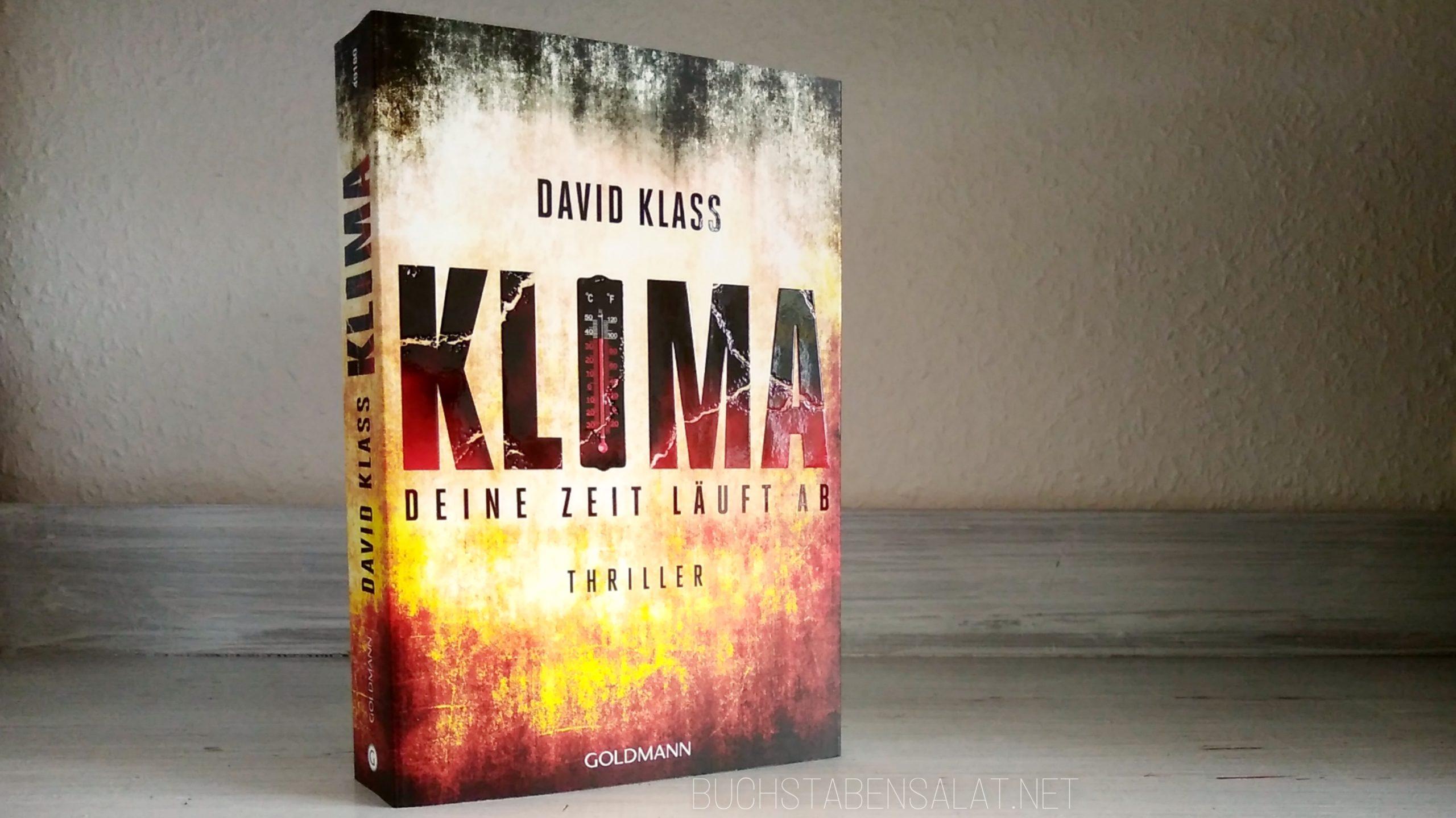 Klima. Deine Zeit läuft ab. Von David Klass. Cover vor weißem Hintergrund. Wasserzeichen Buchstabensalat.net Klimakrise